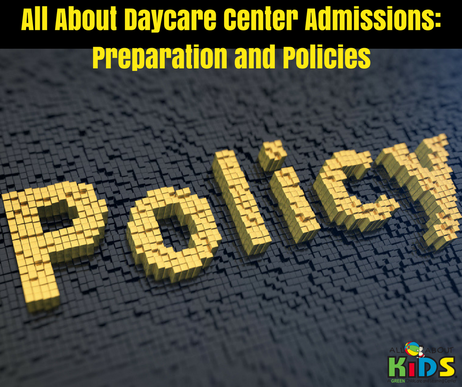 Daycare Center - preparation and policies