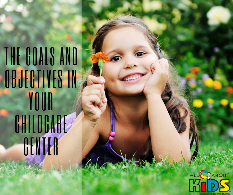 The Goals and Objectives in Your Childcare Center