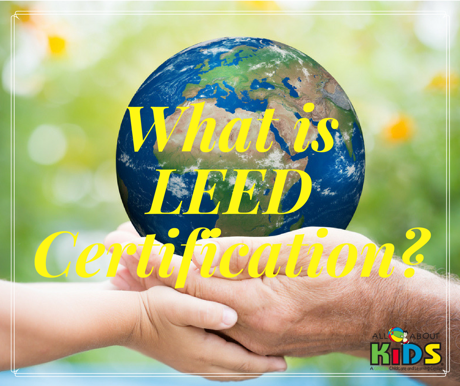 What is leed certification all about kids child care for What is leed