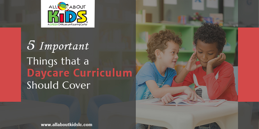 5 Important Things that a Daycare Curriculum Should Cover